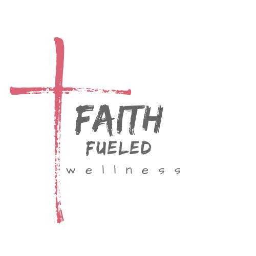 Faith Fueled Wellness